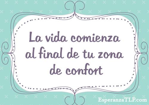 vida-comienza-final-zona-confort-esperanzatlp
